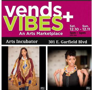 Vends & Vibes Arts Incubator