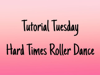 Tutorial Tuesday: 'Hard Times' Roller Dance Warm Up