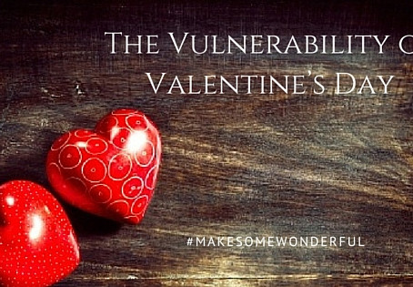 The Vulnerability of Valentine's Day