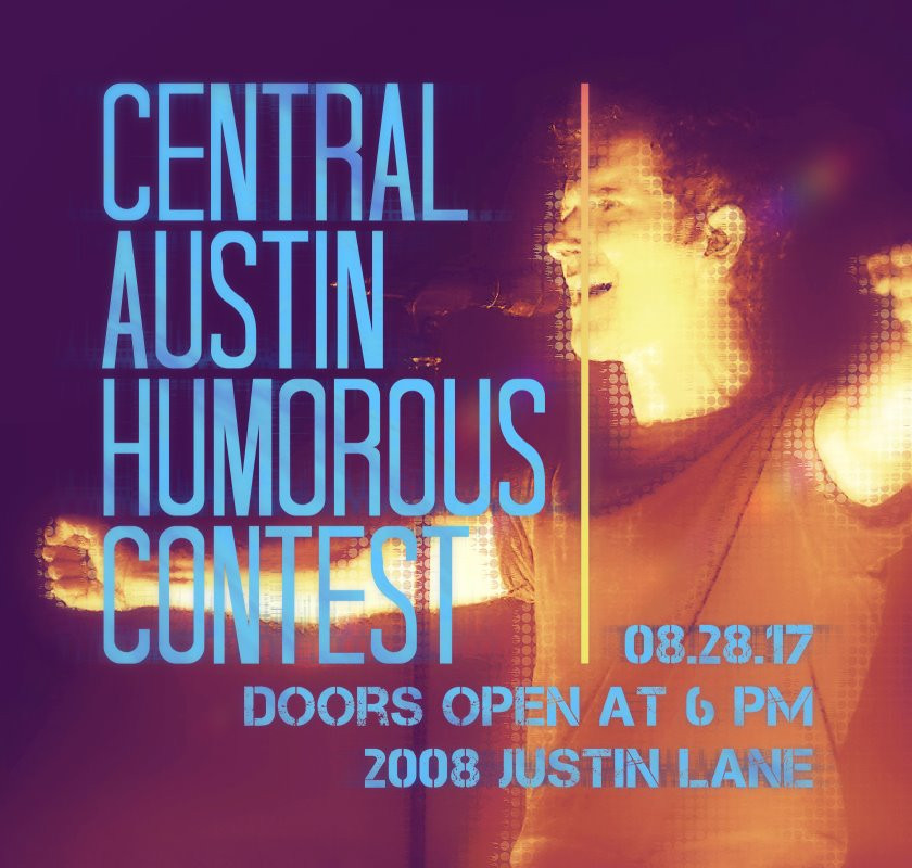 Join Central Austin Toastmasters Humorous Contest on August 28, 2017! The doors open at 6 pm, on 2008 Justin Lane, Austin TX.