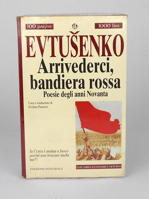 "BOOKS Tascabili Newton n°234 ""EVTUSENKO - Arrivederci, bandiera rossa"""