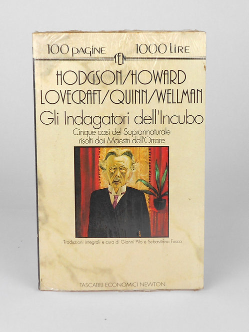"BOOKS Tasc. Newton N°91 ""HODGSON/HOWARD/LOVECRAFT/QUINN/WELLMAN-Gli indagatori.."