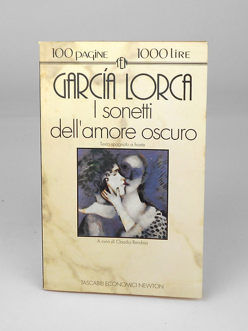 "BOOKS Tascabili Newton n°15 ""GARCIA LORCA - I sonetti dell'amore oscuro"""""