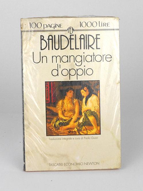 "BOOKS Tascabili Newton N°48 ""BAUDELAIRE - Un mangiatore d'oppio"""