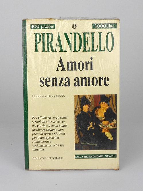 "BOOKS Tascabili Newton n°240 ""PIRANDELLO - Amori senza amore"""