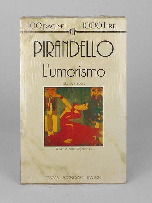 """BOOKS Tascabili Newton N°72 """"PIRANDELLO - L'umorismo"""""""