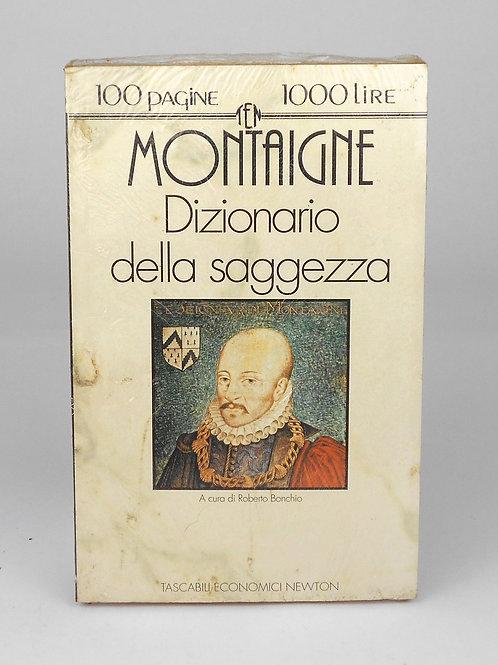 """BOOKS Tascabili Newton n°176 """"MONTAIGNE - Dizionario della saggezza"""""""