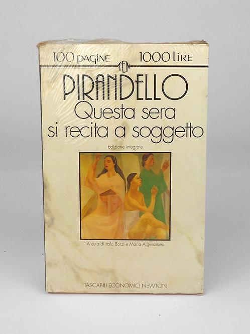 """BOOKS Tascabili Newton n°97 """"PIRANDELLO - Questa sera si recita a soggetto"""""""