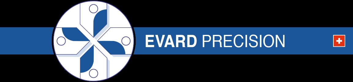 EVARD PRECISION