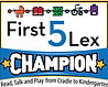 First 5 Lex Champion Logo