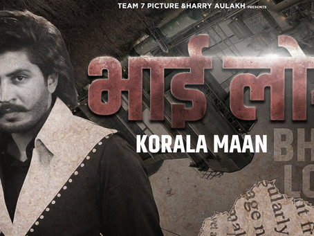 Latest Punjabi Song Lyrics 2020 | Bhai Log - Korala Maan - Gurlej Akhtar | Desi Crew |