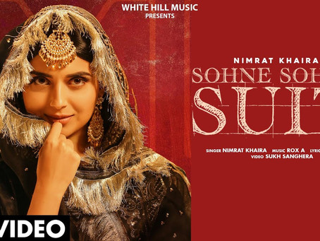 NIMRAT KHAIRA : Sohne Sohne Suit (Official Lyrics) Harj Nagra | Sukh Sanghera |New Punjabi Song 2020