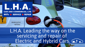 LHA Car and Commercial leading the way on the servicing and repair of Electric and Hybrid Card