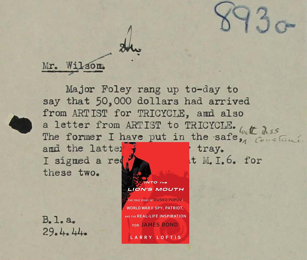 A note on April 29, 1944 from Col. Tar Robertson, MI5's head of Section B1a (which ran double agents) to Ian Wilson, Dusko Popov's case officer.  Major Frank Foley, who received the cash from the Lisbon desk, was MI6's head of Section V (Counter-Intelligence).