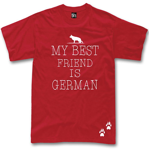 "German Shepherd dog ""My best friend is German"" t-shirt"
