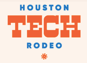 Houston Tech Rodeo