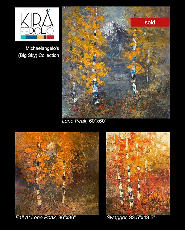 View these original oil paintings by Kira Fercho at Michaelangelo's in Big Sky Montana