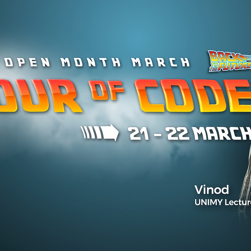 UNIMY Open day 21,22 Mar (Hour Of Code Session)