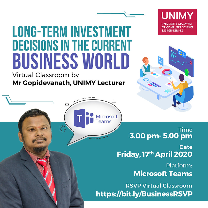 Virtual Classroom: Long-term Investment Decision in the Current Business World