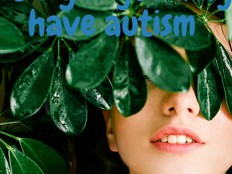 10 Signs You May Have Autism