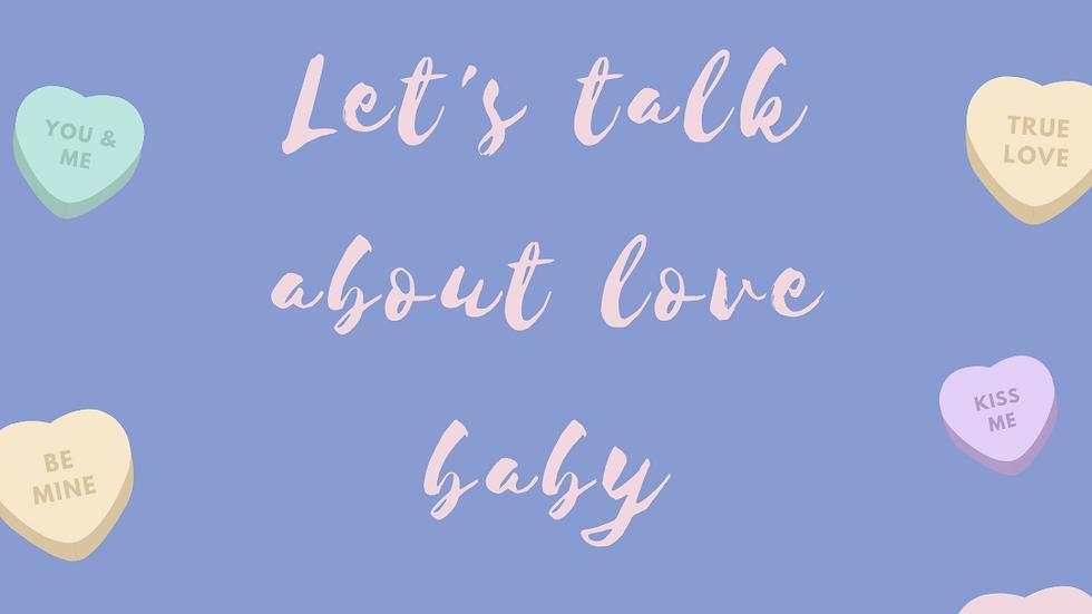 Coffret Let's talk about love baby