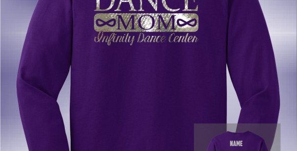 Infinity Dance Mom Foil Longsleeve T-Shirt