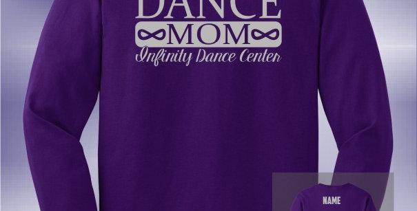 Infinity Dance Mom Vinyl Longsleeve T-Shirt