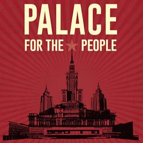Palača za narode: Slavne zgrade socijalizma (Kristina Bradara)