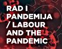 Publikacija 'Rad i pandemija' Radničke solidarnosti iz Banjaluke i Fronta slobode iz Tuzle