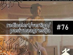 RG76: Radio Alert / Američki žigolo / Pasivna agresija