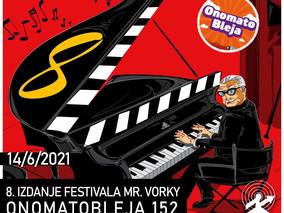 184: 8. izdanje festivala Mister Vorky u Rumi + Onomatobleja 152