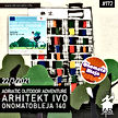 172: Adriatic Outdoor Adventure + Arhitekt Ivo + Onomatobleja 140