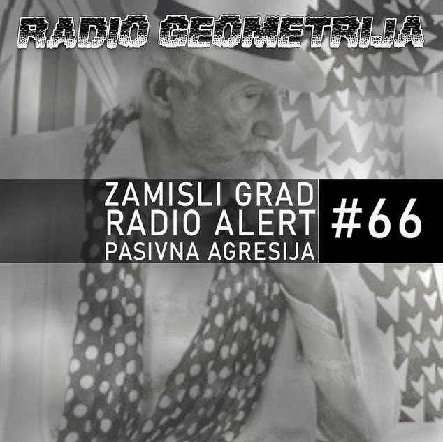 RG66: Nikola Filipović / Radio Alert: Libija / Pasivna agresija