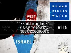 RG115: Izvještaj HRW, Eric Goldstein + Transhumanizam, Julian Huxley + Pasivna agresija