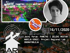 Regional Lab: Marija Krnić / Pametni i zeleni Mostar: Maja Popovac, Senada Demirović / Onomatobleja