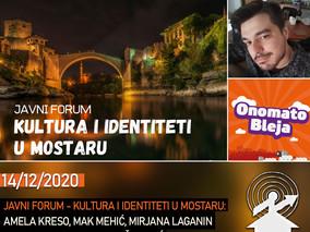 159: Izbori u Mostaru: Javni forumi i analize / Onomatobleja 127
