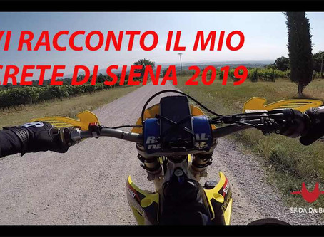 Sono andato al Crete di Siena 2019 per raccontarvi la mia avventura di Rally Raid