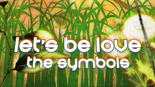 """The Symbols """"Let's Be Love"""