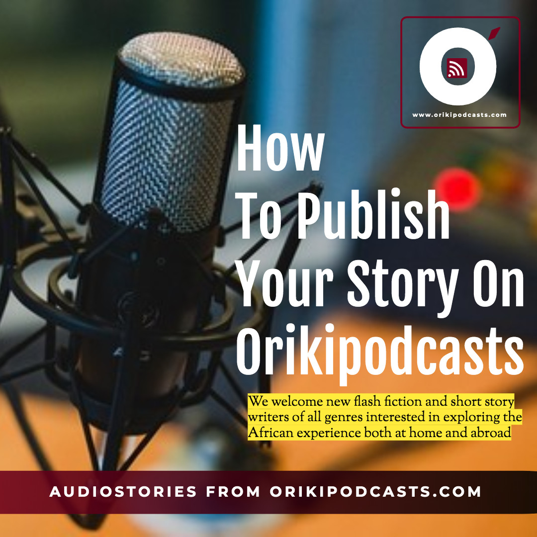 How to get published on orikipodcasts