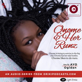 Onome and Her Runz