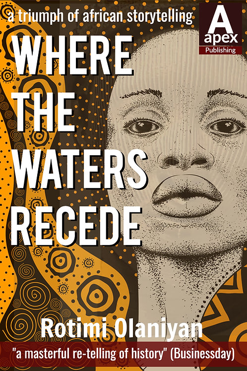 WhereThe Waters Recede (Rotimi Olaniyan)