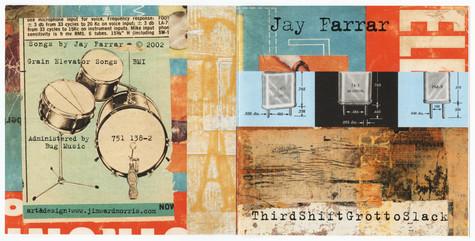 Jay Farrar / Third Shift Grotto Slack