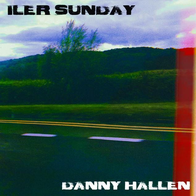 Iler Sunday - Danny Hallen
