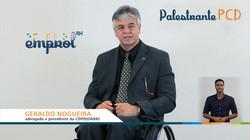 Geraldo Nogueira Palestrante PCD