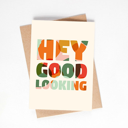 hey good looking card