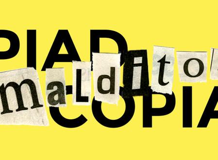 Exposición: COPIAD, MALDITOS, COPIAD