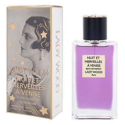 Parfum Lady Wood Senteur Nuit et Merveilles à Venise