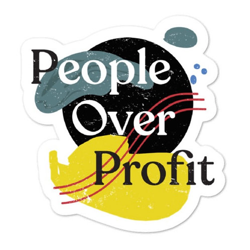People over Profit - Paint Sticker