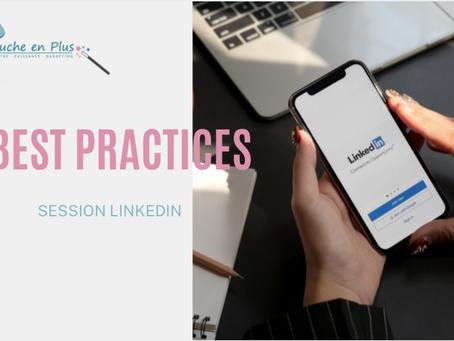 Les bonnes pratiques pour une page LinkedIn optimisée