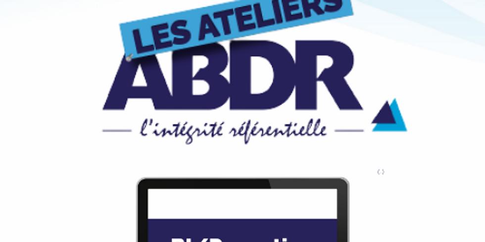 Les ateliers ABDR : solutions de reporting